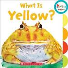 What Is Yellow? by C. Press/F. Watts Trade (Board book, 2016)