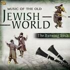 Music Of The Jewish World von The Burning Bush (2016)
