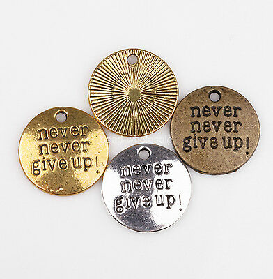 """Wholesale 30pcs  """"Never Give Up""""Round Coin Silver/Golden/Bronze Charms 20mm"""