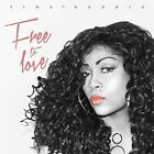 Free to Love by Tina Harris (CD, May-2016, Archer Records)