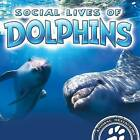 Social Lives of Dolphins by Sue Laneve (Hardback, 2016)