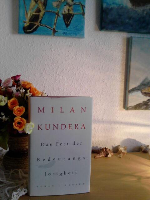 Kundera, Milan - Das Fest der Bedeutungslosigkeit (HC, 2015, neuwertig)