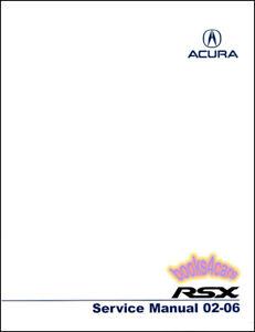 acura rsx shop manual service repair book type s 2002 2006 honda rh ebay com 2004 acura rsx service manual pdf 2004 acura rsx owners manual