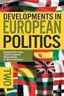 Developments in European Politics 2 by Palgrave Macmillan (Hardback, 2011)