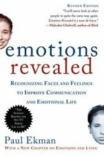 Emotions Revealed : Recognizing Faces and Feelings to Improve Communication and Emotional Life by Paul Ekman (2007, Paperback)