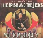 If It Wasn't for the Irish and the Jews [Digipak] * by Mick Moloney (CD, Oct-2009, Compass (USA))