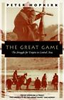 The Great Game: The Struggle for Empire in Central Asia by Peter Hopkirk (Paperback)