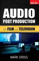 Audio Post Production For Film And Television Berklee Guide Book 050449627