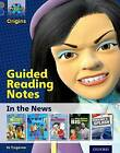 Project X Origins: Grey Book Band, Oxford Level 14: In the News: Guided Reading Notes by Jo Tregenza (Paperback, 2014)