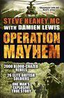 Operation Mayhem by Damien Lewis, Steve Heaney (Paperback, 2015)