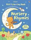 First Colouring Book with Stickers: Nursery Rhymes by Felicity Brooks (Paperback, 2010)
