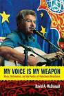 My Voice Is My Weapon: Music, Nationalism, and the Poetics of Palestinian Resistance by David A. McDonald (Hardback, 2013)
