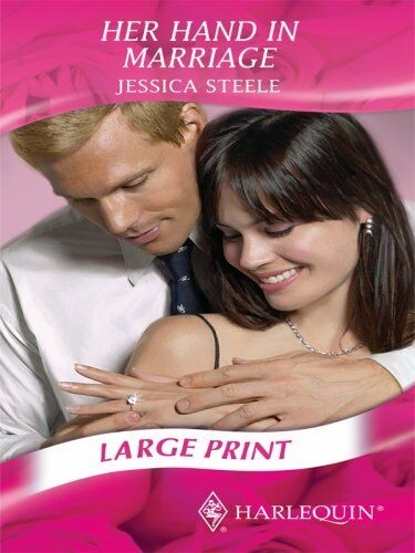 Her Hand In Marriage (Romance Large Print) by Steele, Jessica Hardback Book The