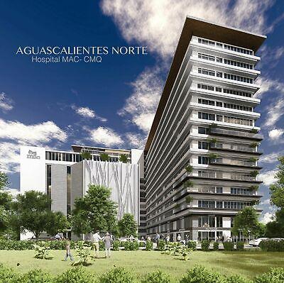 Consultorios venta en nuevo hospital MAC Aguacalientes NORTE