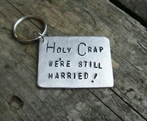 Holy crap we re still married wedding anniversary gift funny love