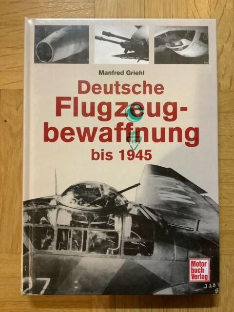 Deutsche Flugzeugbewaffnung bis 1945 von Manfred Griehl (2008, Gebunden)
