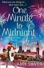 One Minute to Midnight von Amy Silver (2011, Taschenbuch)