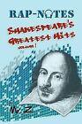 Rap-Notes: Shakespeare's Greatest Hits Volume 1 by MR Z (Paperback / softback, 2012)