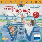 Unterwegs mit dem Flugzeug von Christian Tielmann (2012, Taschenbuch)