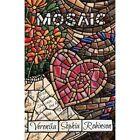 Mosaic by Veronika Sophia Robinson (Paperback / softback, 2013)