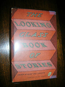 The-Looking-Glass-Book-of-Stories-H-D-Leavitt-Editor-1960-Terrific-Condition