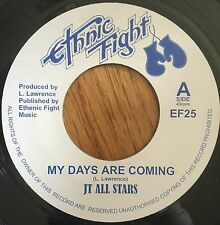 """JT All Stars - My Days Are Coming UK 7"""" Ethnic Fight Records"""