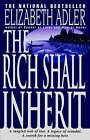 The Rich Shall Inherit by Elizabeth Adler (Paperback / softback, 1995)