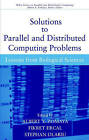 Solutions to Parallel and Distributed Computing Problems: Lessons from Biological Sciences by Albert Y. Zomaya, Stephan Olariu, Fikret Ercal (Hardback, 2000)