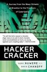 Hacker Cracker a Journey From The Mean Streets of Broo - Nuwere Ejovi Pape