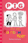 Pig and the Rainbow Hair by Barbara Catchpole (Paperback, 2015)