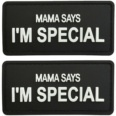 PVC Morale Patch 3D Airsoft Mama Says I/'m Special Tactical Badge Hook #77 4 Pack