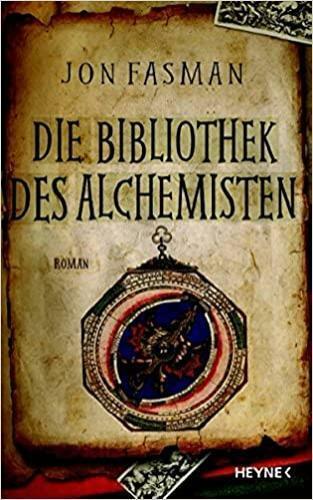 Jon Fasman - Die Bibliothek Des Alchemisten #B2010100