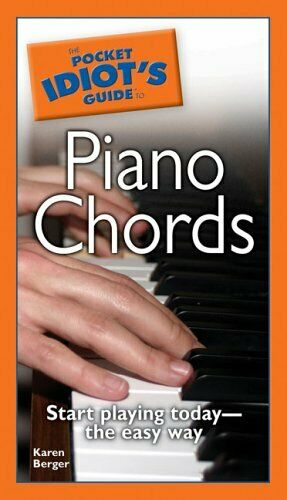 The Pocket Idiot S Guide To Piano Chords