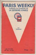 """""""Paris Weekly""""  (La Semaine À Paris) Tourist Guide  July 1932  Guide Touristique"""