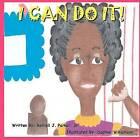 I Can Do It! by MR Rennell J Parker Sr (Paperback / softback, 2011)