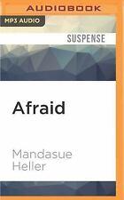 Afraid by Mandasue Heller (2016, MP3 CD, Unabridged)