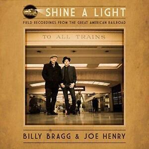 Billy-Bragg-And-Joe-Henry-Shine-A-Light-Field-Recordings-From-NEW-VINYL-LP