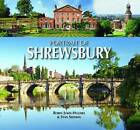 Portrait of Shrewsbury by Robin Jukes-Hughes, Stan Sedman (Hardback, 2013)
