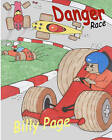 Danger Race by Billy Page (Paperback / softback, 2010)