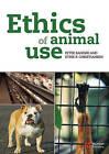 Ethics of Animal Use by Peter Sandoe, Stine B. Christiansen (Paperback, 2008)