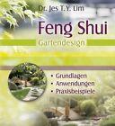 Feng Shui - Gartendesign von Jes T. Y. Lim (2012, Taschenbuch)