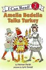 Amelia Bedelia Talks Turkey by Herman Parish (Paperback / softback)