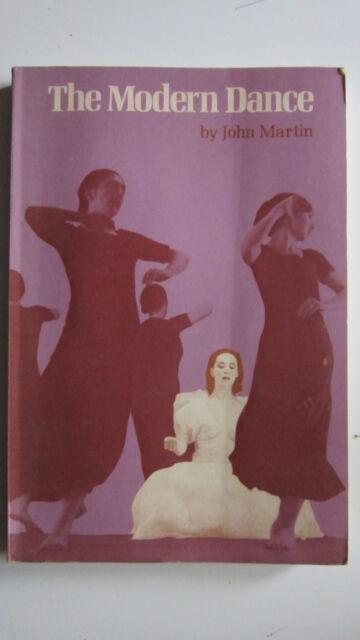 The Modern Dance by John Martin PB 1972 Scarce