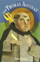 Saint Thomas Aquinas For Children And The Childlike