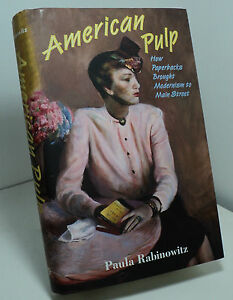 American pulp : how paperbacks brought modernism to Main Street