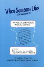 When Someone Dies in California: All the Legal & Practical Things You Need to Do