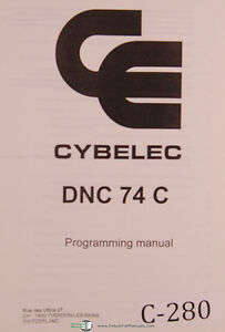 Details about Cybelec DNC 74 C, Programming, Machine Parameters Manual Year  (1995)