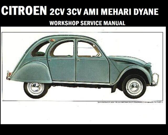 Citroen 2 Cv Ami Mehari Dyane Service Manual