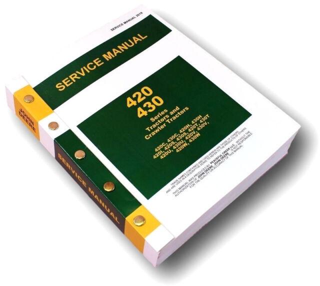 service manual for john deere 420 420c crawler tractor repair shop rh ebay com 420 John Deere 2000 John Deere Dozer
