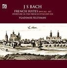 Französische Suiten BWV 812-817 von Vladimir Feltsman (2015)